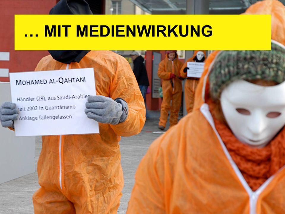 … MIT MEDIENWIRKUNG Hier: die Jugendgruppe Bern fordert im Januar 2009 die Schliessung des Gefängnisses in Guantánamo.