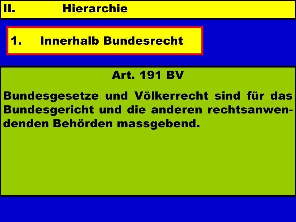 1. Innerhalb Bundesrecht