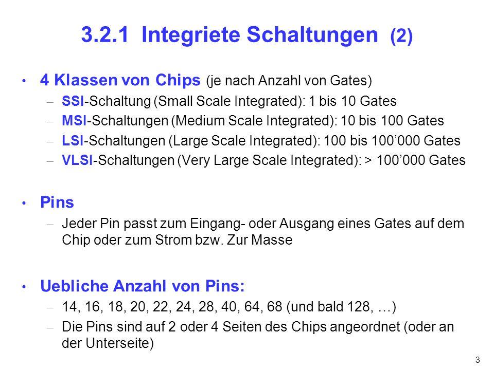 3.2.1 Integriete Schaltungen (2)