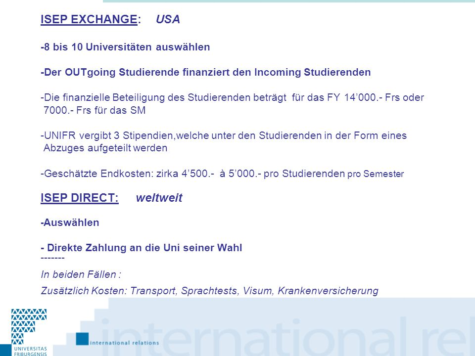 ISEP EXCHANGE: USA ISEP DIRECT: weltweit