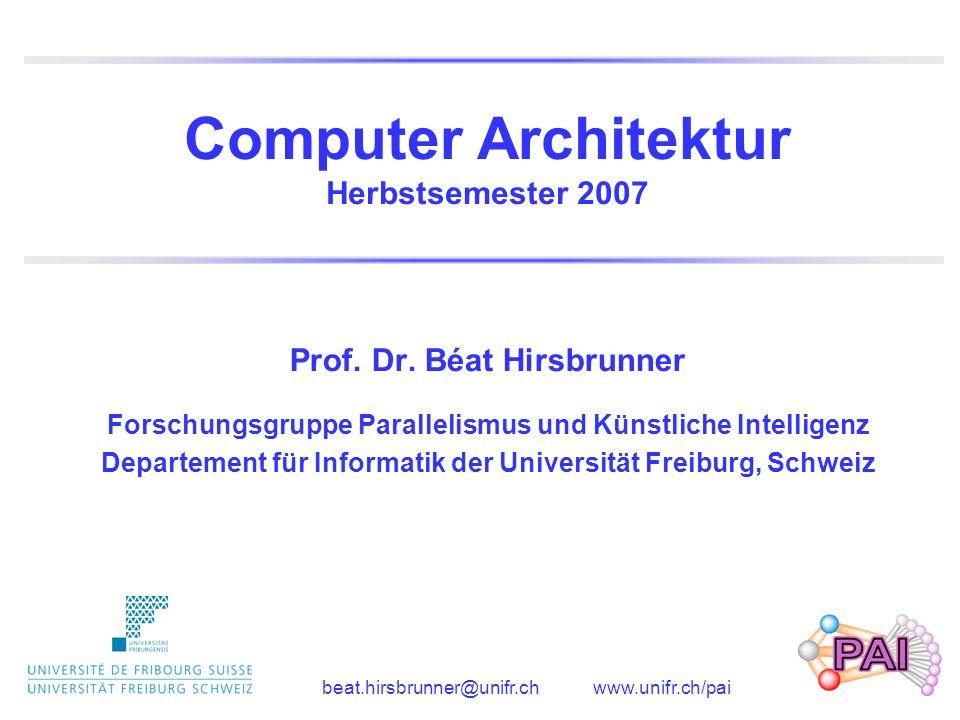 Computer Architektur Herbstsemester 2007