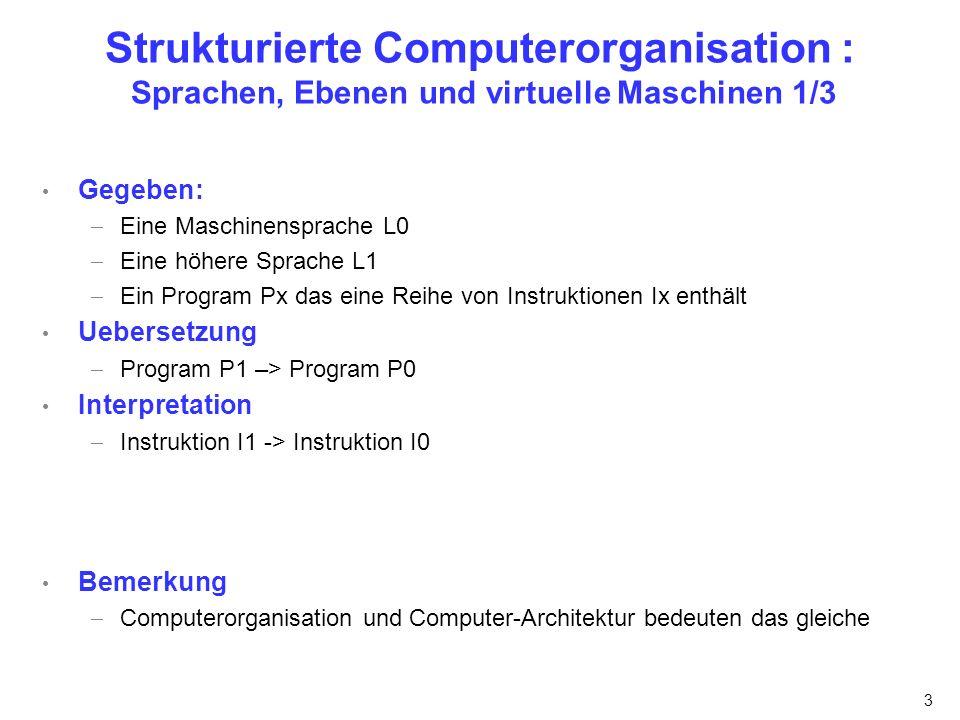 Strukturierte Computerorganisation : Sprachen, Ebenen und virtuelle Maschinen 1/3