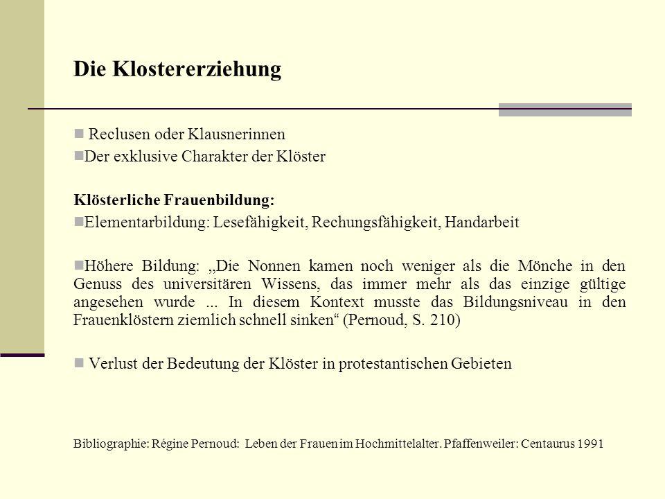 Die Klostererziehung Reclusen oder Klausnerinnen
