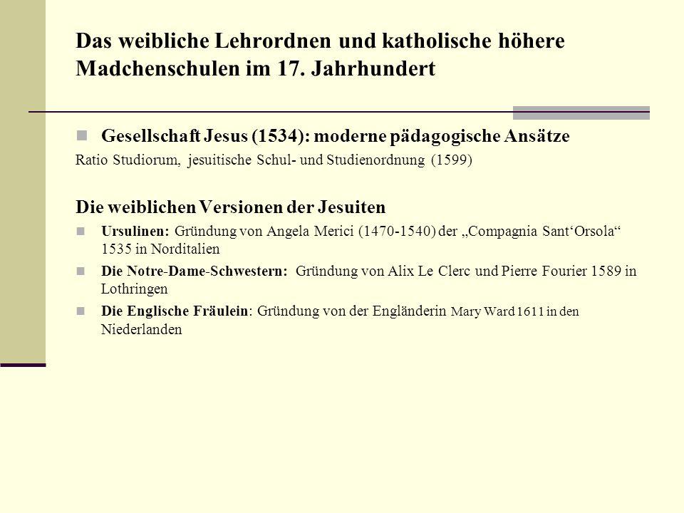 Das weibliche Lehrordnen und katholische höhere Madchenschulen im 17