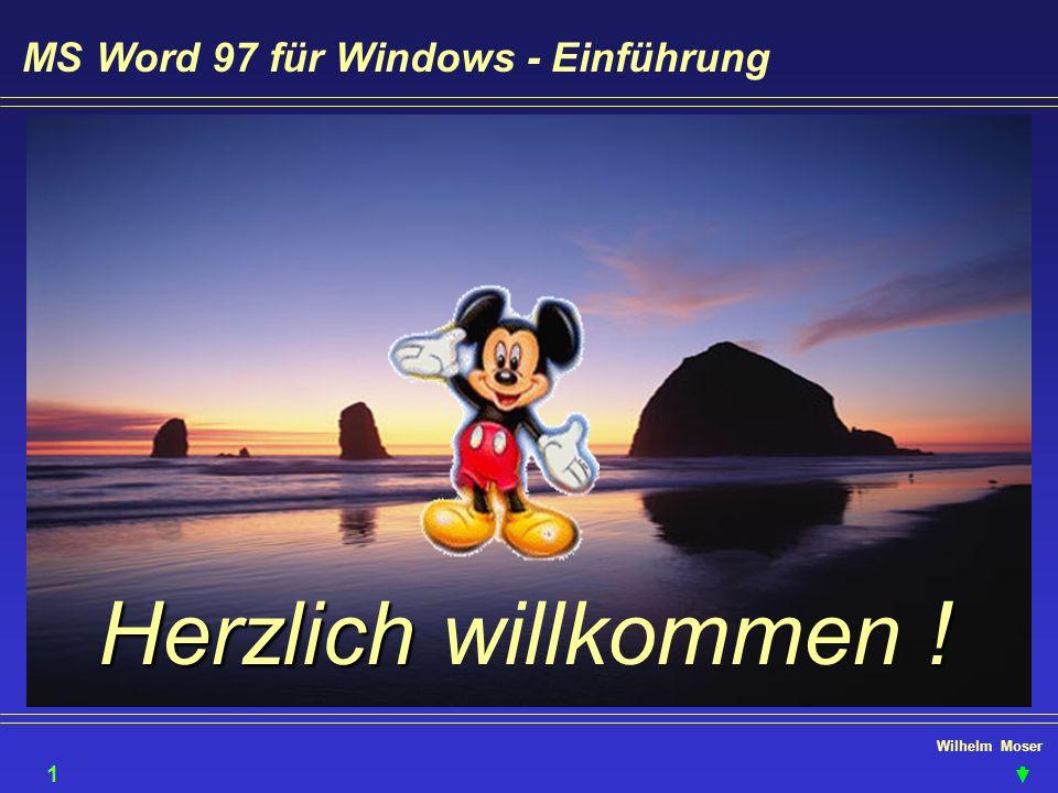 Herzlich willkommen ! MS Word 97 für Windows - Einführung 1