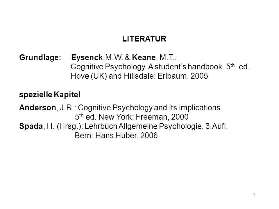 LITERATUR Grundlage: Eysenck,M.W. & Keane, M.T.: