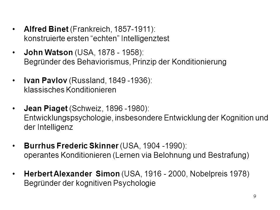Alfred Binet (Frankreich, 1857‑1911): konstruierte ersten echten Intelligenztest