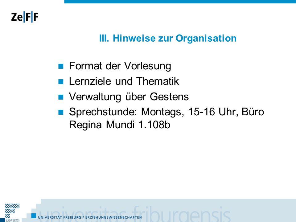 III. Hinweise zur Organisation