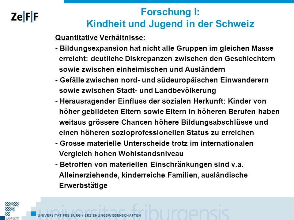 Forschung I: Kindheit und Jugend in der Schweiz