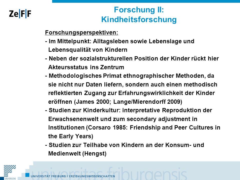 Forschung II: Kindheitsforschung