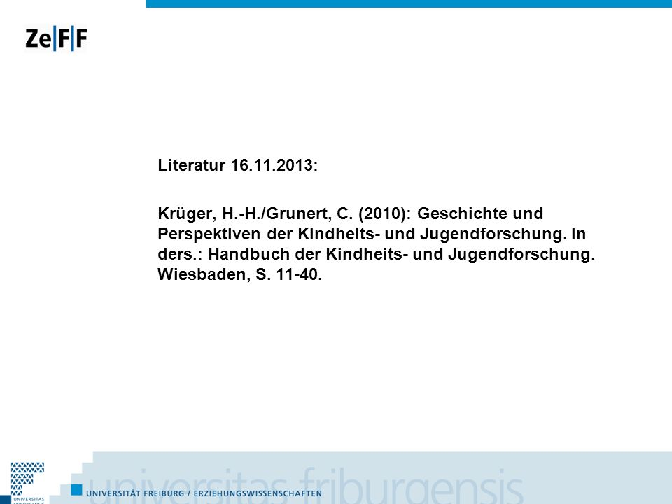 Literatur 16. 11. 2013: Krüger, H. -H. /Grunert, C