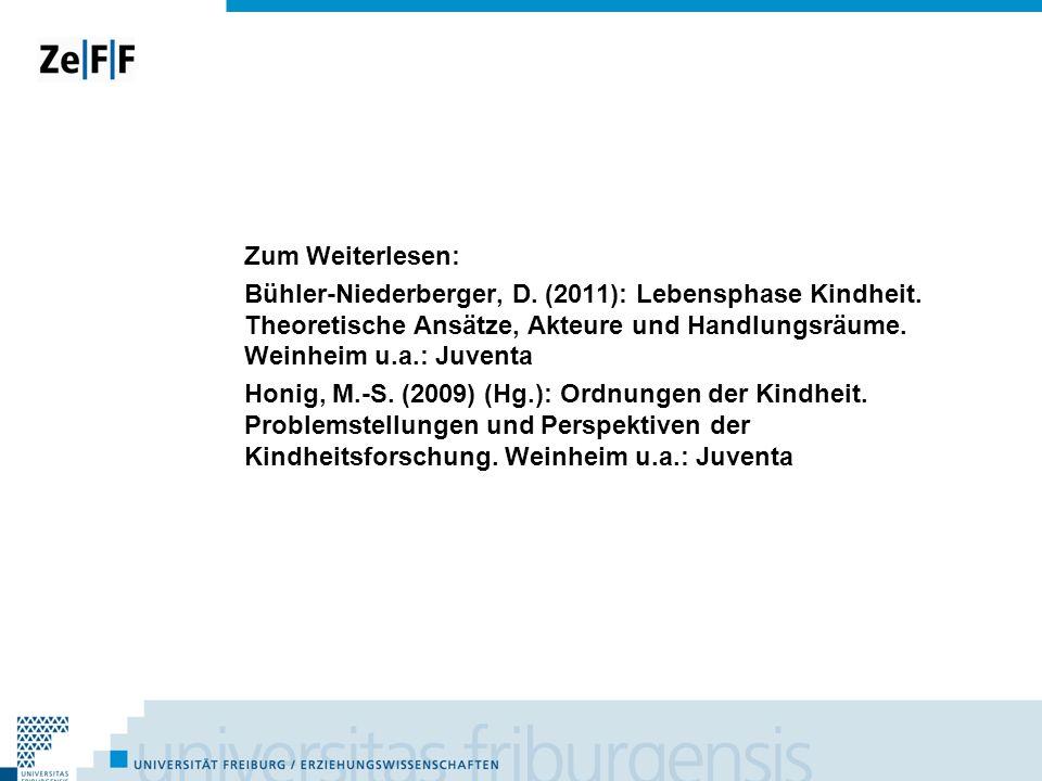 Zum Weiterlesen: Bühler-Niederberger, D. (2011): Lebensphase Kindheit