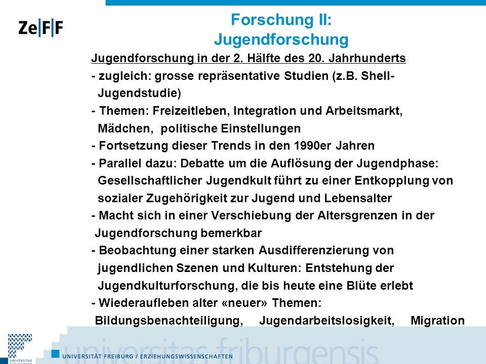 Forschung II: Jugendforschung