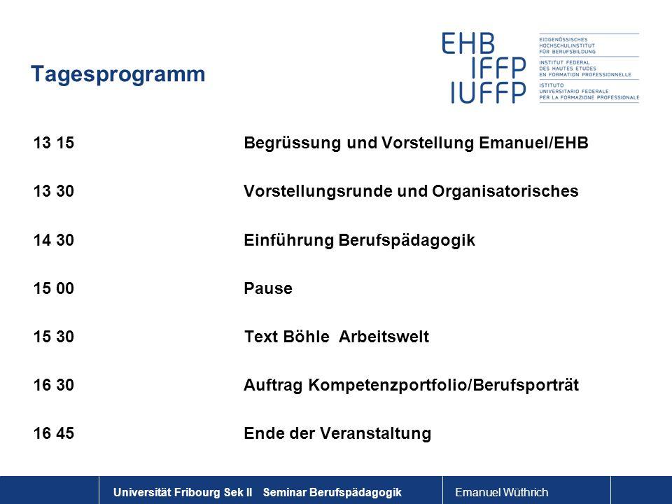 Tagesprogramm 13 15 Begrüssung und Vorstellung Emanuel/EHB