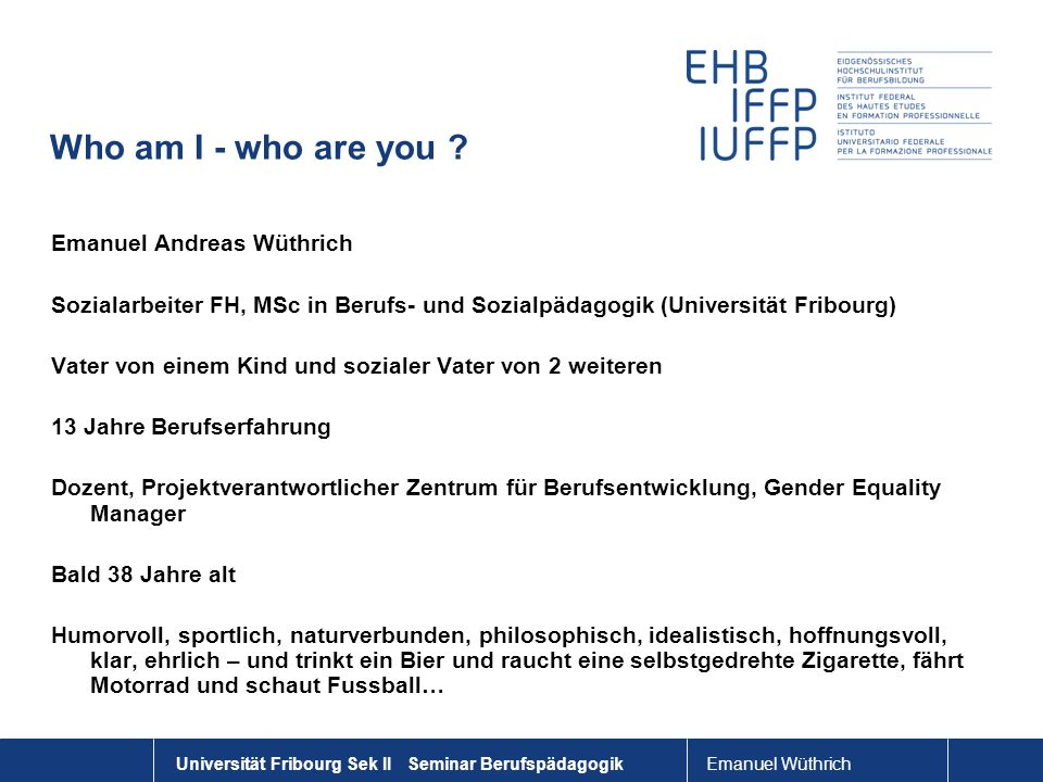 Who am I - who are you Emanuel Andreas Wüthrich