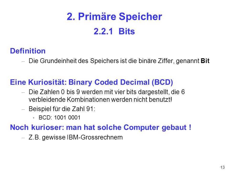 2. Primäre Speicher 2.2.1 Bits Definition
