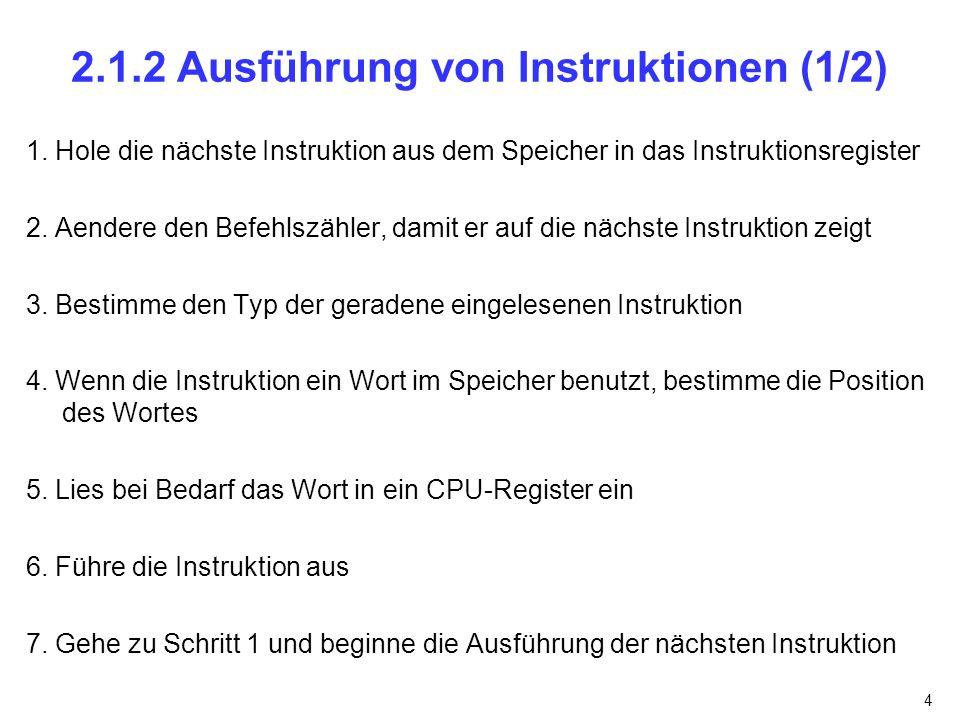 2.1.2 Ausführung von Instruktionen (1/2)