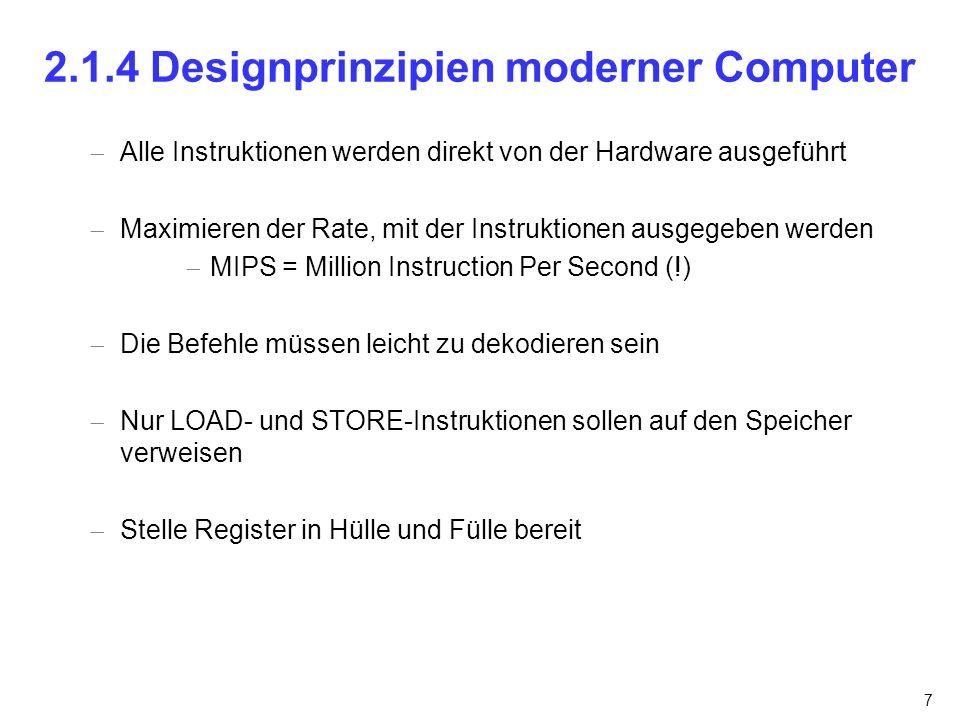 2.1.4 Designprinzipien moderner Computer