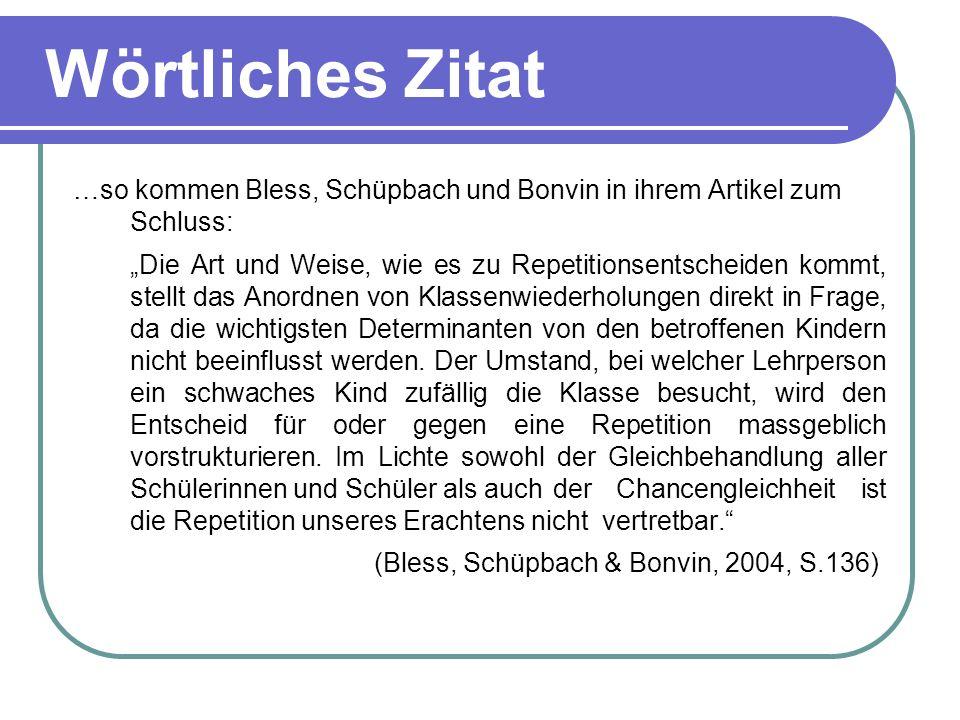 Wörtliches Zitatblah. …so kommen Bless, Schüpbach und Bonvin in ihrem Artikel zum Schluss: