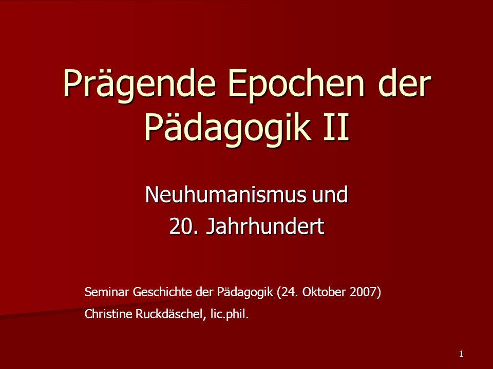 Prägende Epochen der Pädagogik II