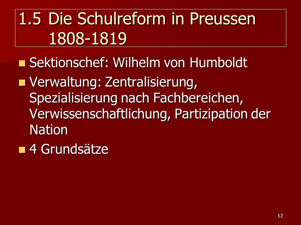 1.5 Die Schulreform in Preussen 1808-1819