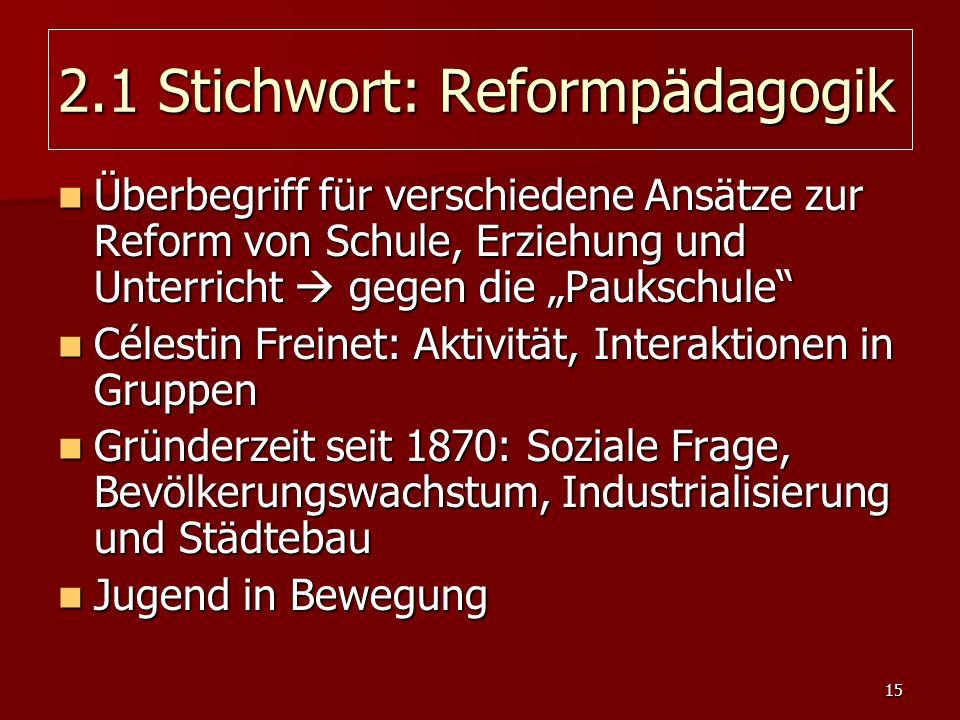 2.1 Stichwort: Reformpädagogik