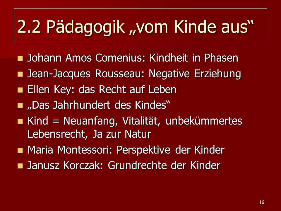 "2.2 Pädagogik ""vom Kinde aus"