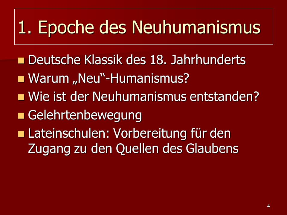 1. Epoche des Neuhumanismus