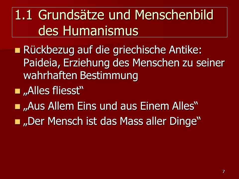 1.1 Grundsätze und Menschenbild des Humanismus