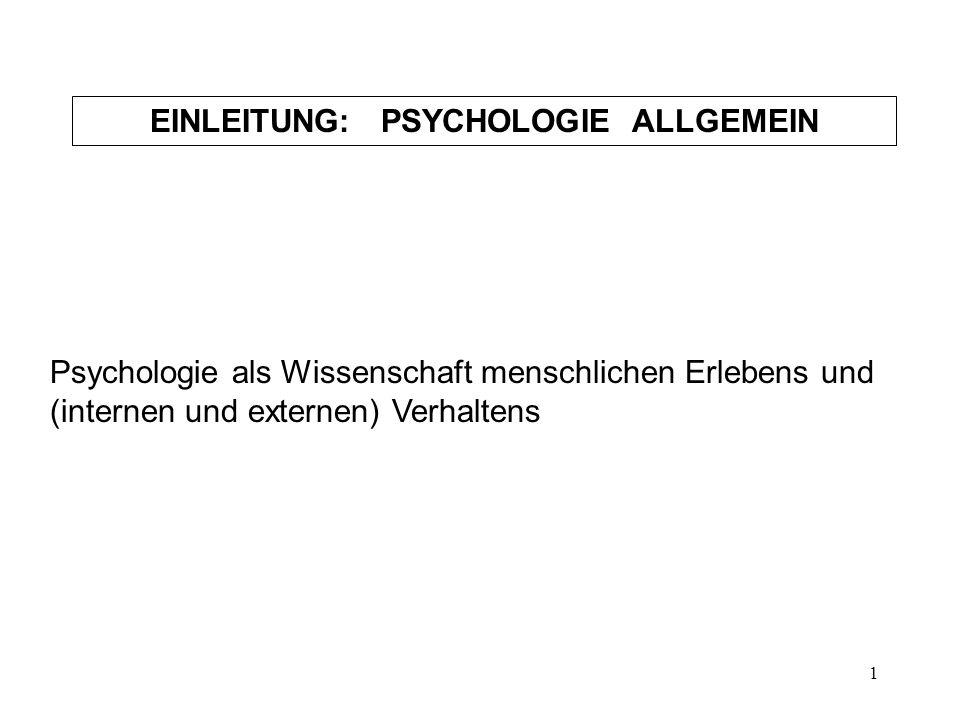 EINLEITUNG: PSYCHOLOGIE ALLGEMEIN