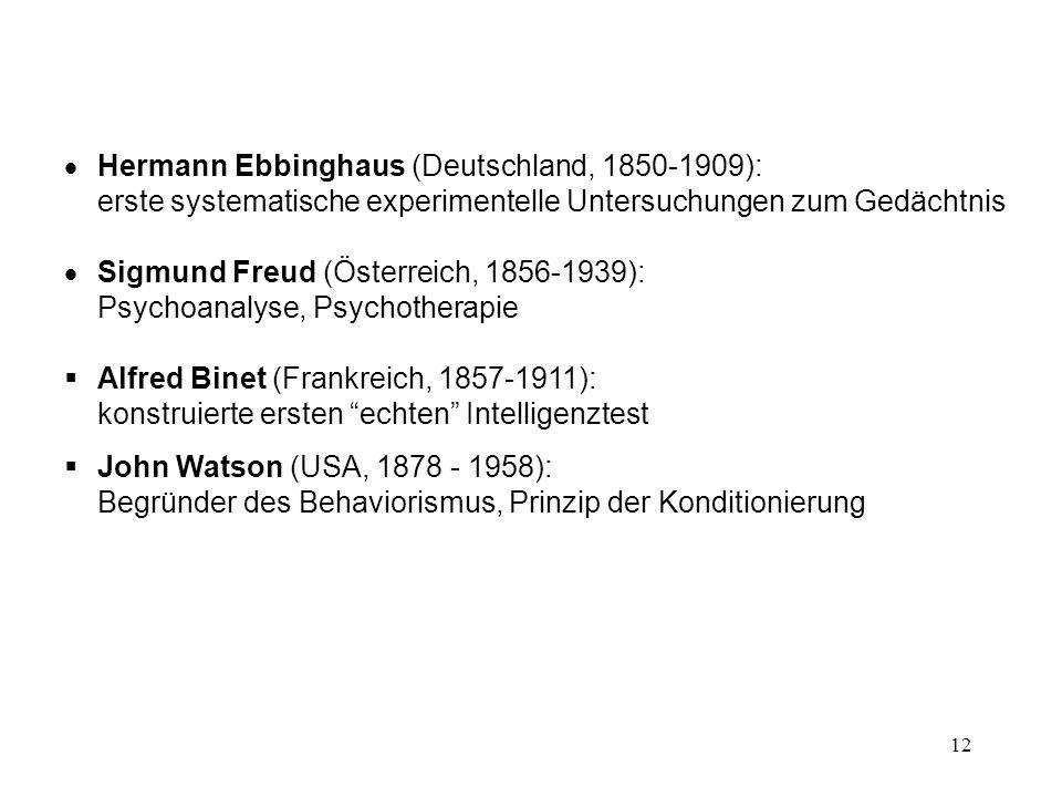 Hermann Ebbinghaus (Deutschland, 1850-1909): erste systematische experimentelle Untersuchungen zum Gedächtnis
