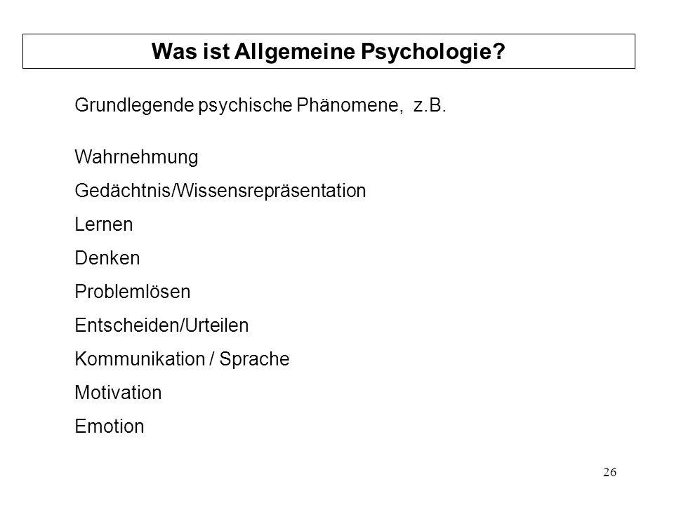 Was ist Allgemeine Psychologie