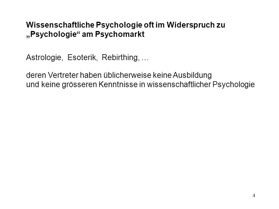 """Wissenschaftliche Psychologie oft im Widerspruch zu """"Psychologie am Psychomarkt"""