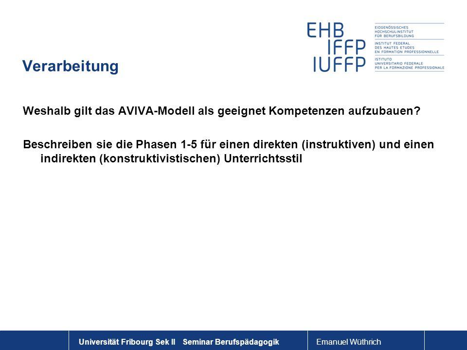Verarbeitung Weshalb gilt das AVIVA-Modell als geeignet Kompetenzen aufzubauen