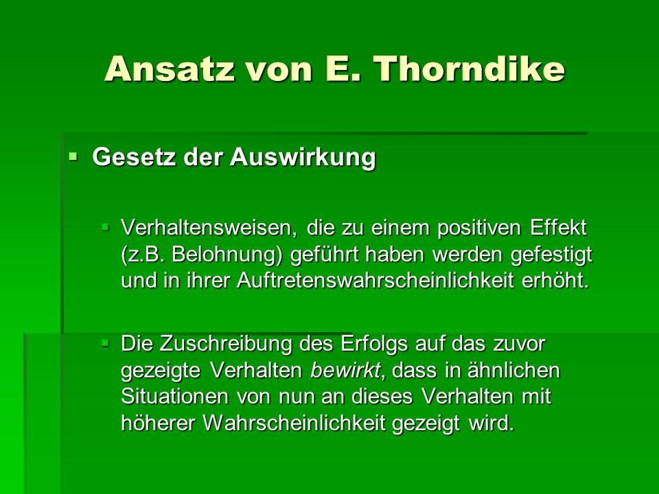 Ansatz von E. Thorndike Gesetz der Auswirkung