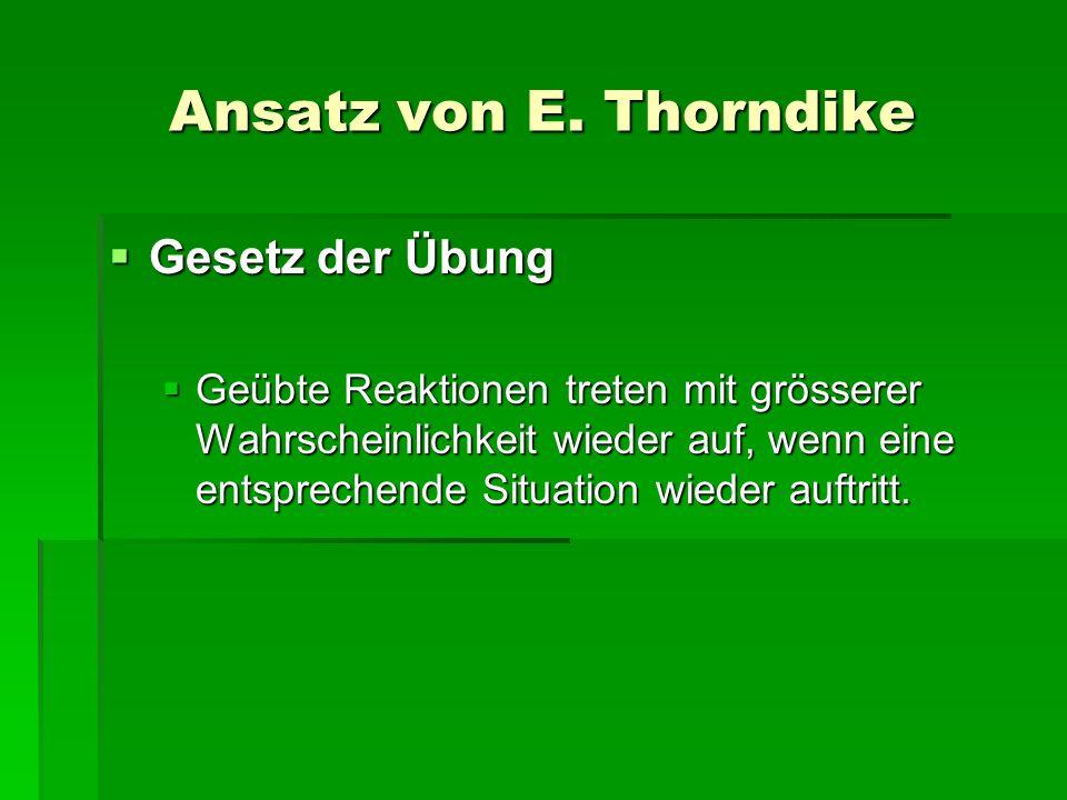Ansatz von E. Thorndike Gesetz der Übung