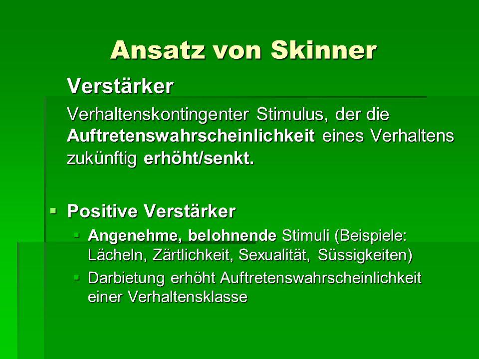 Ansatz von Skinner Verstärker Positive Verstärker