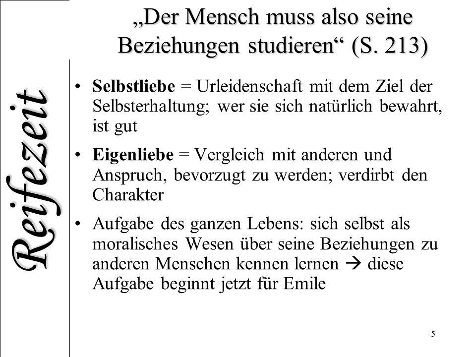 """""""Der Mensch muss also seine Beziehungen studieren (S. 213)"""