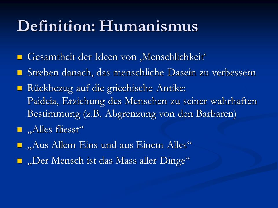 Definition: Humanismus