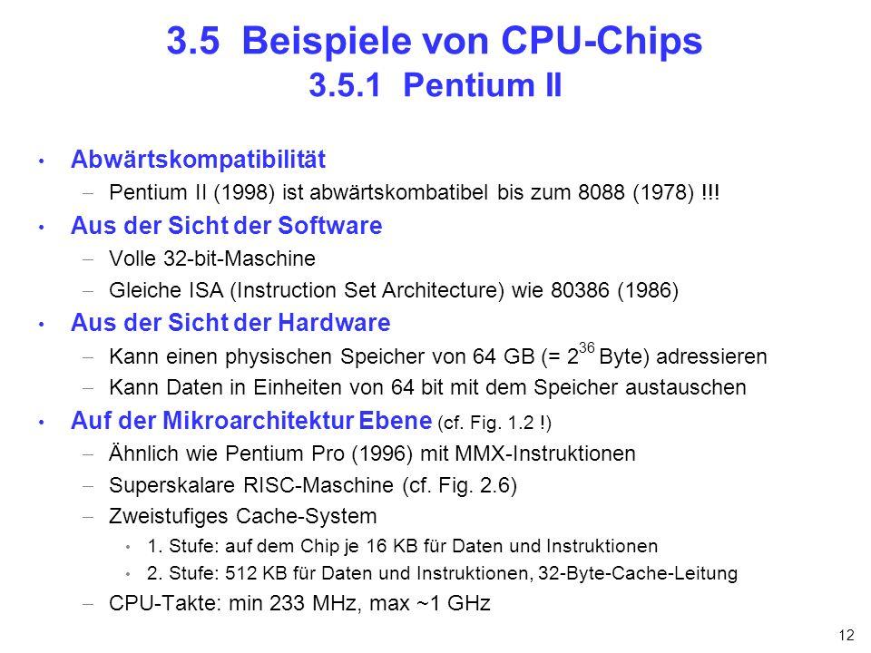 3.5 Beispiele von CPU-Chips 3.5.1 Pentium II