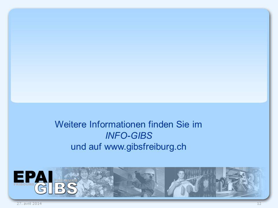 Weitere Informationen finden Sie im INFO-GIBS