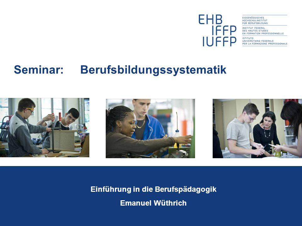 Seminar: Berufsbildungssystematik