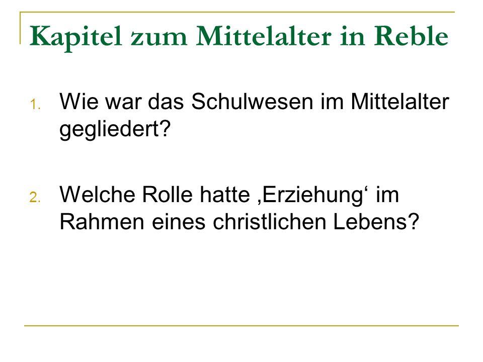 Kapitel zum Mittelalter in Reble