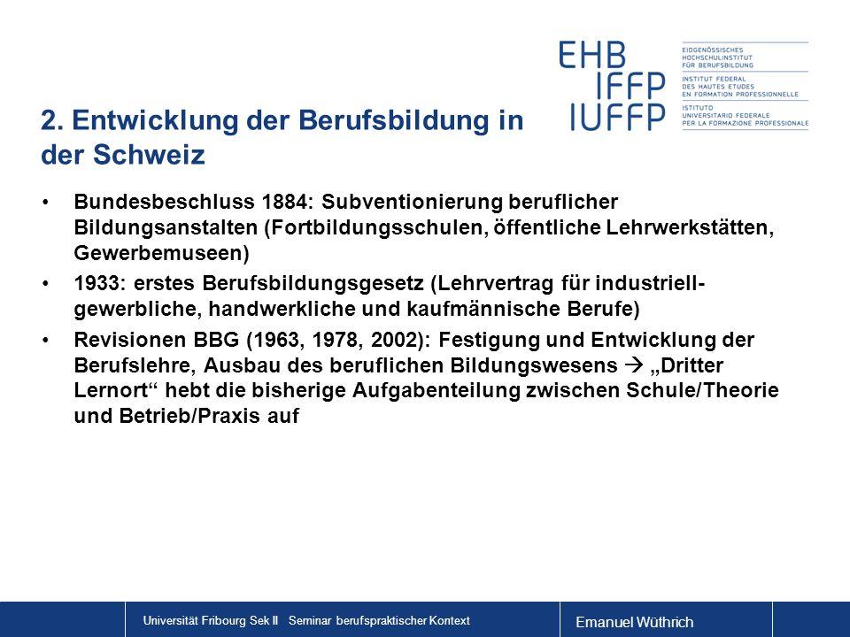 2. Entwicklung der Berufsbildung in der Schweiz