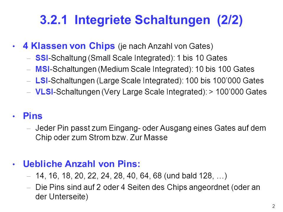 3.2.1 Integriete Schaltungen (2/2)