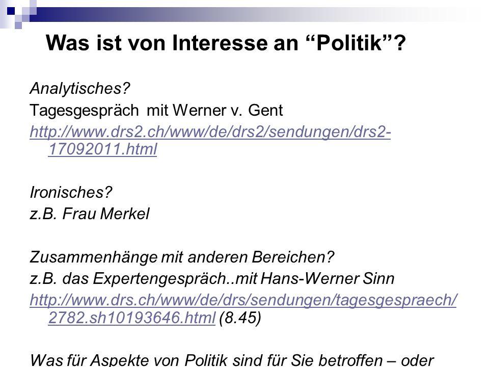 Was ist von Interesse an Politik