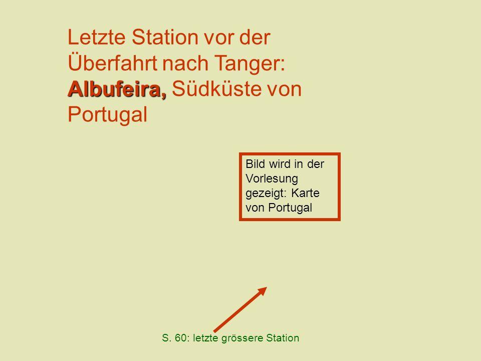 Letzte Station vor der Überfahrt nach Tanger: Albufeira, Südküste von Portugal