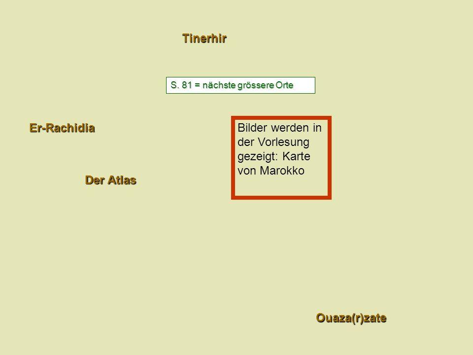 Bilder werden in der Vorlesung gezeigt: Karte von Marokko