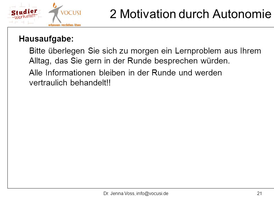 2 Motivation durch Autonomie