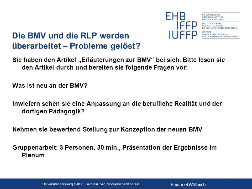 Die BMV und die RLP werden überarbeitet – Probleme gelöst